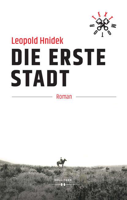 Leopold Hnidek Die erste Stadt kim leopold black heart die gesamte erste staffel