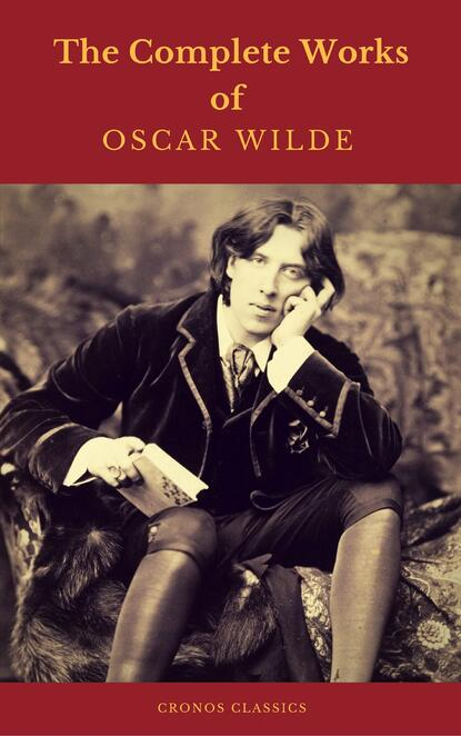 Оскар Уайльд Oscar Wilde: The Complete Collection oscar wilde salomé complete edition english