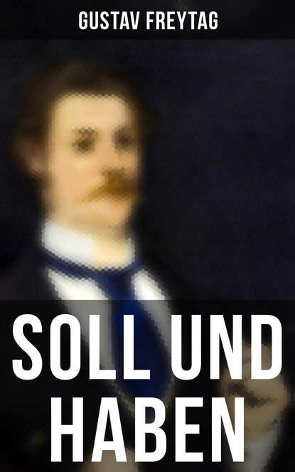 gustav freytag soll und haben t 8 poésies Gustav Freytag Soll und Haben