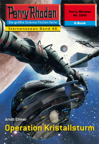 Perry Rhodan 2245: Operation Kristallsturm