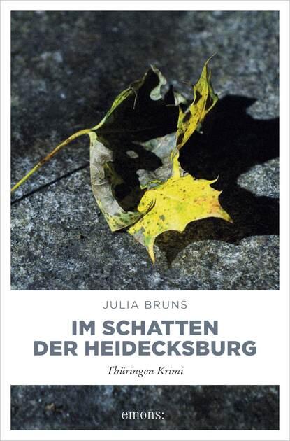 Julia Bruns Im Schatten der Heidecksburg elisabeth büchle im schatten der vergangenheit