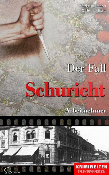 Henner Kotte Der Fall Schuricht недорого