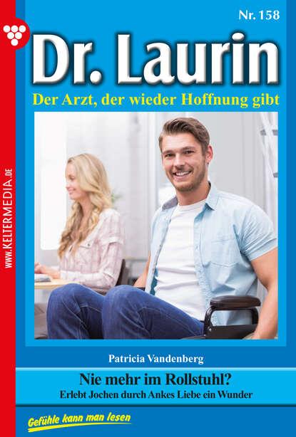 Patricia Vandenberg Dr. Laurin 158 – Arztroman patricia vandenberg dr laurin classic 47 – arztroman