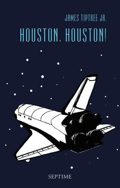 Фото - James Tiptree jr. Houston, Houston! james leo garrett jr the collected writings of james leo garrett jr 1950–2015 volume three