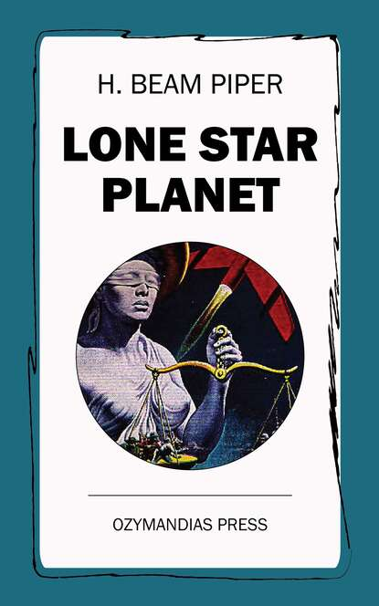 H. Beam Piper Lone Star Planet h beam piper four day planet