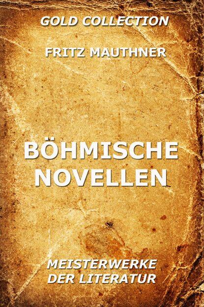 Fritz Mauthner Böhmische Novellen petersburger novellen