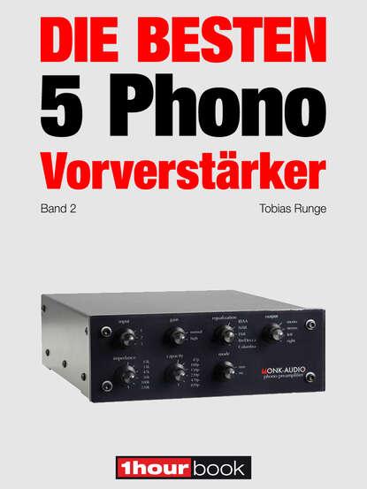 Thomas Schmidt Die besten 5 Phono-Vorverstärker (Band 2) thomas schmidt die besten 5 hifi verstärker