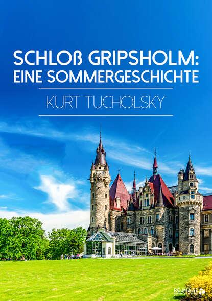 kurt tucholsky traktat über den hund Kurt Tucholsky Schloß Gripsholm
