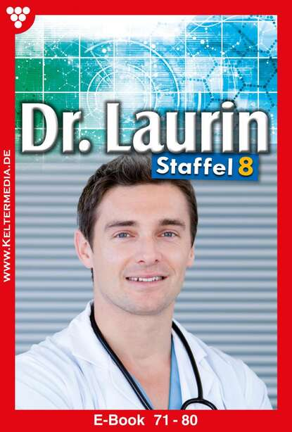 Patricia Vandenberg Dr. Laurin Staffel 8 – Arztroman patricia vandenberg dr laurin classic 47 – arztroman