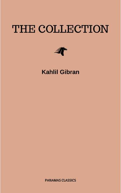 Фото - Kahlil Gibran The Kahlil Gibran Collection kahlil gibran the broken wings illustrated