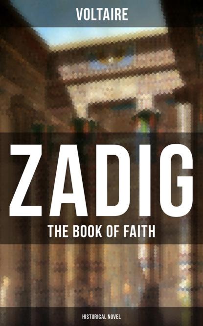 ZADIG - The Book of Faith (Historical Novel)