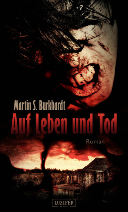 Martin S. Burkhardt AUF LEBEN UND TOD tod s мокасины
