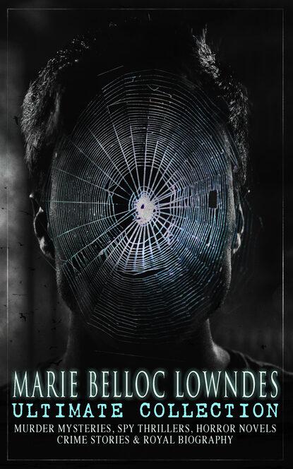 Marie Belloc Lowndes MARIE BELLOC LOWNDES Ultimate Collection marie estripeaut bourjac hagamos las paces