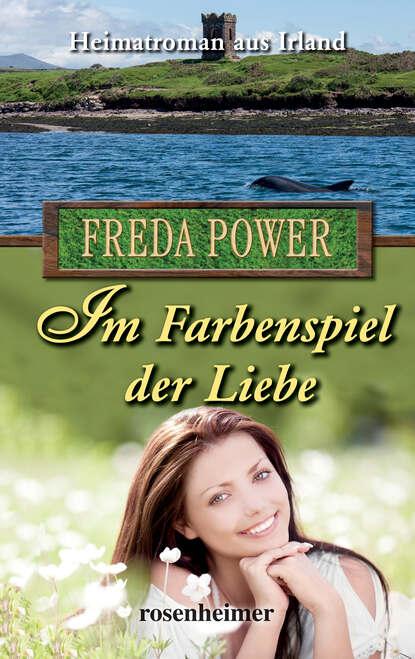 Freda Power Im Farbenspiel der Liebe недорого