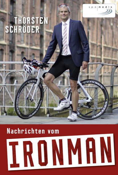 Thorsten Schröder Nachrichten vom Ironman kai thorsten zwecker wirtschaftsrecht an hochschulen