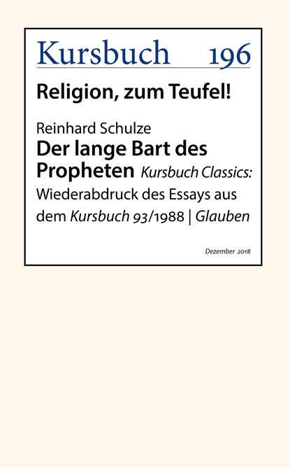 Reinhard Schulze Der lange Bart des Propheten недорого