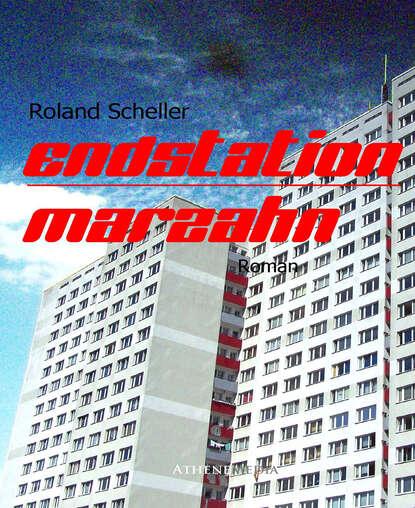 Roland Scheller Endstation Marzahn недорого