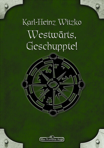 Karl-Heinz Witzko DSA 61: Westwärts, Geschuppte! karl heinz land erde 5 0