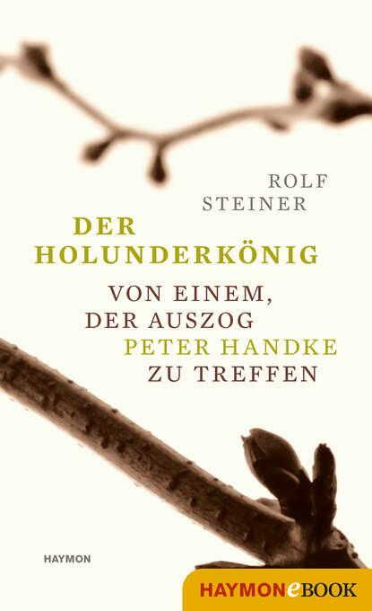 Rolf Steiner Der Holunderkönig комплект august steiner
