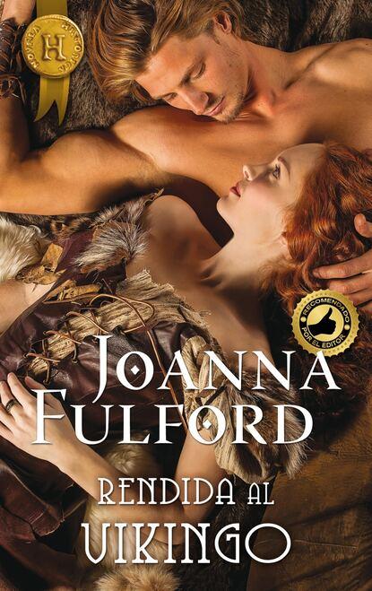 Joanna Fulford Rendida al vikingo cathy williams rendida al deseo