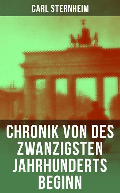Фото - Sternheim Carl Chronik von des zwanzigsten Jahrhunderts Beginn deutsche chronik 1933 1945