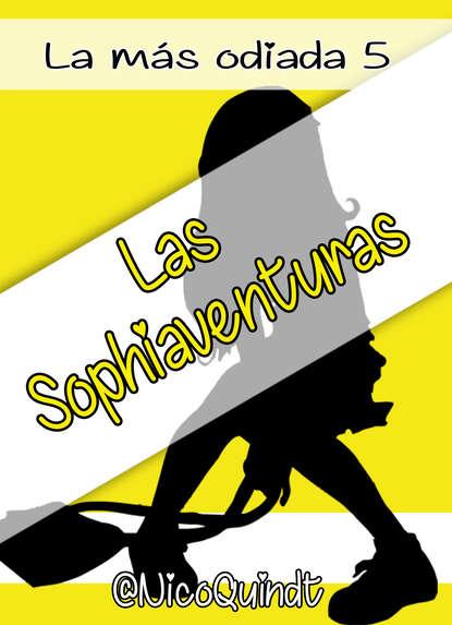 Nico Quindt Las Sophiaventuras nico quindt la más odiada