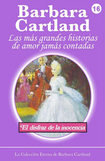 Barbara Cartland El Disfraz de la Inocencia barbara cartland el amor es la clave