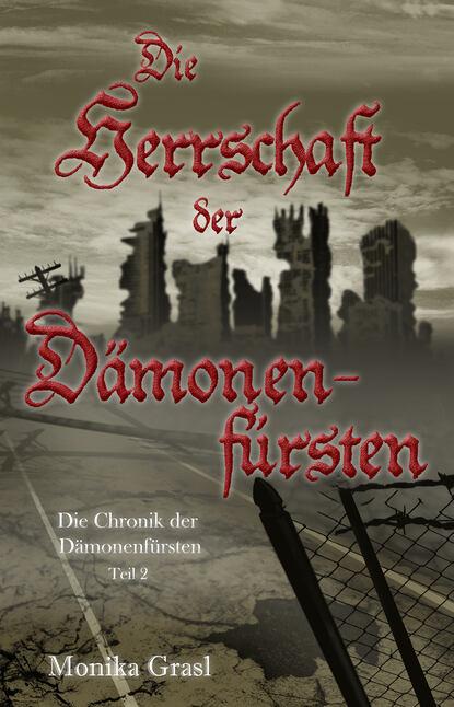 Фото - Monika Grasl Die Chronik der Dämonenfürsten deutsche chronik 1933 1945