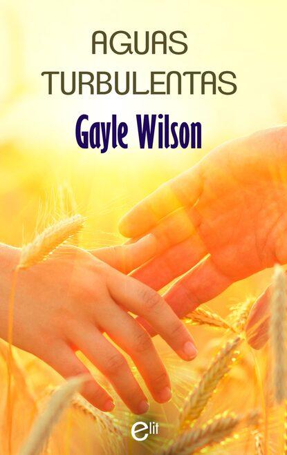 Gayle Wilson Aguas turbulentas недорого
