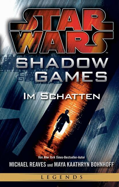 Michael Reaves Star Wars: Shadow Games - Im Schatten michael kogge star wars der aufstieg skywalkers
