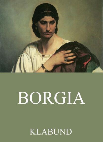 Klabund Borgia