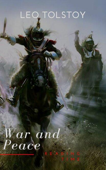 Leo Tolstoy War and Peace leo tolstoy war and peace