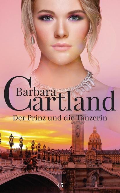 Фото - Barbara Cartland Der Prinz und die Tänzerin petra lahnstein emma und prinz