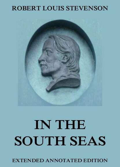 Robert Louis Stevenson In The South Seas