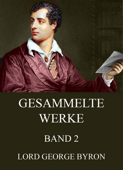 Фото - George Byron Gesammelte Werke, Band 2 george byron manfred