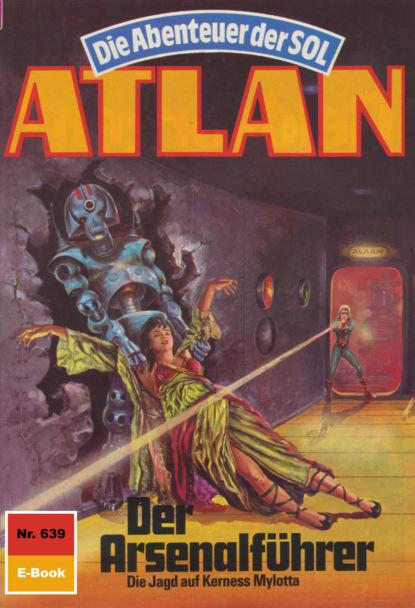 Atlan 639: Der Arsenalf?hrer