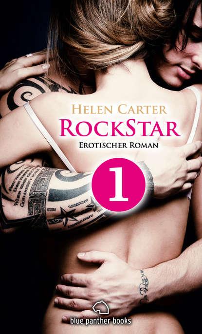 Helen Carter Rockstar | Band 1 | Teil 1 | Erotischer Roman недорого