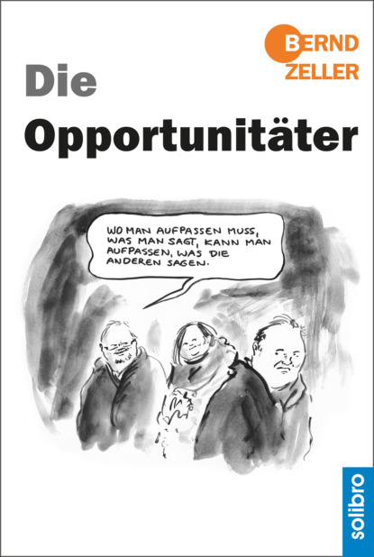 Bernd Zeller Die Opportunitäter недорого