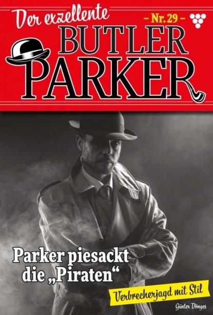 Der exzellente Butler Parker 29 – Kriminalroman