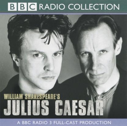 Уильям Шекспир Julius Caesar (BBC Radio Shakespeare) william shakespeare antony and cleopatra bbc radio shakespeare