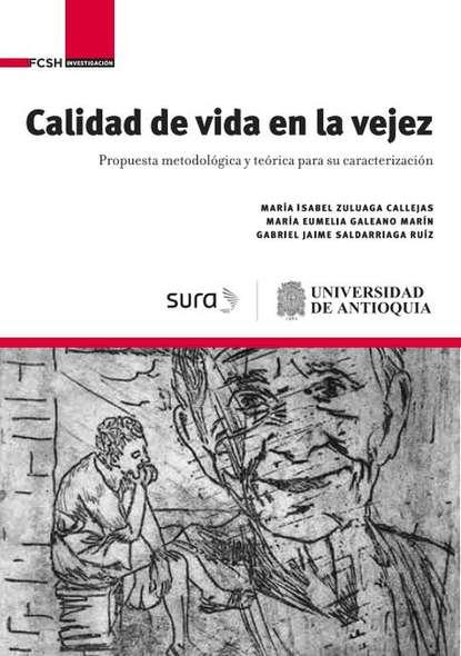 Фото - María Eumelia Galeano Marín Calidad de vida en la vejez arturo fontaine la pregunta por el régimen político