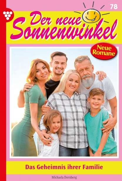 Der neue Sonnenwinkel 78 – Familienroman