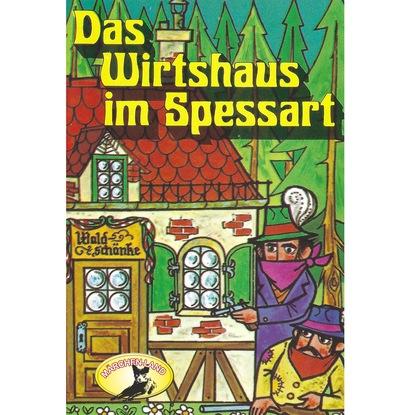 Вильгельм Гауф Wilhelm Hauff, Das Wirtshaus im Spessart вильгельм гауф das wirtshaus im spessart