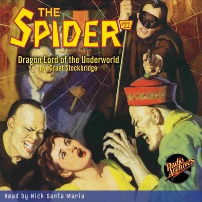 Grant Stockbridge Dragon Lord of the Underworld - The Spider 22 (Unabridged) недорого