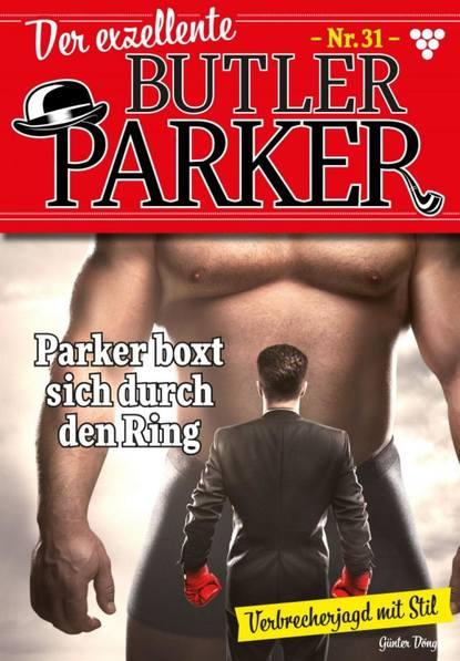 Der exzellente Butler Parker 31 – Kriminalroman