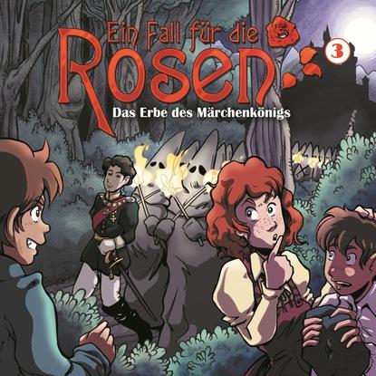 Markus Winter Ein Fall für die Rosen, Folge 3: Das Erbe des Märchenkönigs benedikt weber ein fall für die schwarze pfote piraten