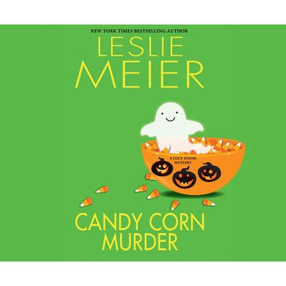 Фото - Leslie Meier Candy Corn Murder - A Lucy Stone Mystery, Book 22 (Unabridged) leslie meier christmas cookie murder lucy stone book 6 unabridged