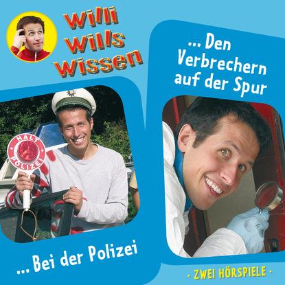 Jessica Sabasch Willi wills wissen, Folge 6: Bei der Polizei / Den Verbrechern auf der Spur дутики der spur der spur de034amde817