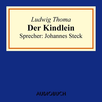 Фото - Ludwig Thoma Der Kindlein ludwig thoma der wittiber ein bauernroman