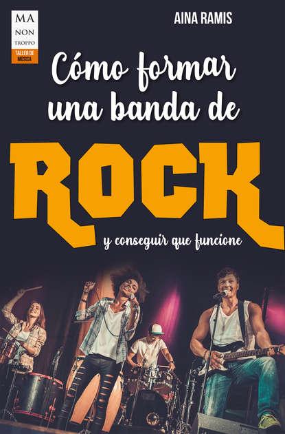 Фото - Aina Ramis Cómo formar una banda de rock jaquelina romero cómo cuidar a un unicornio